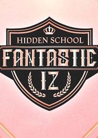 Fantastic IZ : Hidden School